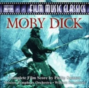 Moby Dick (Colonna Sonora) - CD Audio di William T. Stromberg,Philip Sainton,Orchestra Sinfonica di Stato di Mosca