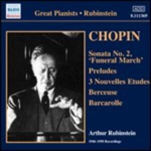 Sonata per pianoforte n.2 - Preludi op.28 - 3 Nuovi studi - Berceuse - Barcarola - CD Audio di Fryderyk Franciszek Chopin,Arthur Rubinstein