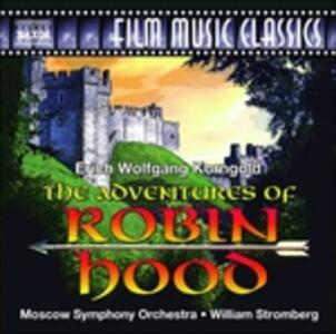 The Adventures of Robin Hood (Colonna Sonora) - CD Audio di Erich Wolfgang Korngold