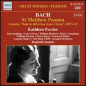 La Passione secondo Matteo - Cantata BWV67 - CD Audio di Johann Sebastian Bach,Kathleen Ferrier