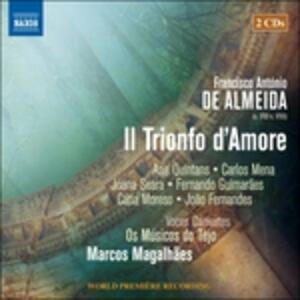 Il trionfo d'Amore - CD Audio di Francisco Antonio de Almeida