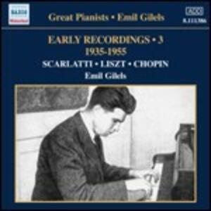 Early Recordings vol.3 1935-1955 - CD Audio di Emil Gilels