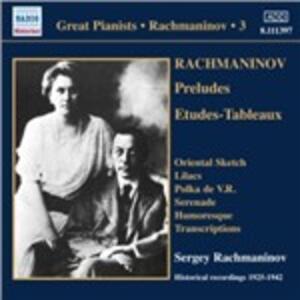 Solo Piano Recordings vol.3 - CD Audio di Sergej Vasilevich Rachmaninov