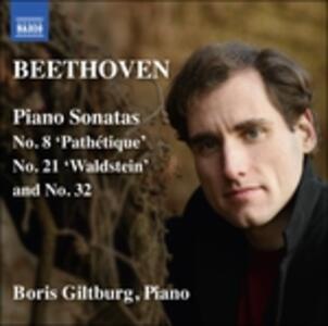 Sonate per pianoforte n.8, n.21, n.32 - CD Audio di Ludwig van Beethoven,Boris Giltburg