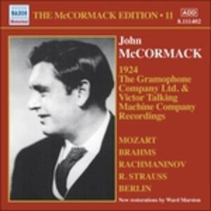Edition vol.11. The Acoustic Recordings 1924 - CD Audio di Johannes Brahms,Wolfgang Amadeus Mozart,Sergej Vasilevich Rachmaninov,Richard Strauss,John McCormack