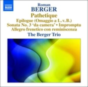 Pathetique - Sonata n.3 - Impromptu - Allegro frenetico con reminiscenza - CD Audio di Roman Berger