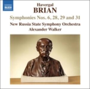 Sinfonie n.6, n.28, n.29 & n.31 - CD Audio di Havergal Brian,Russian State Symphony Orchestra