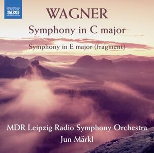 Sinfonia in Do - Sinfonia in Mi - CD Audio di Richard Wagner,Jun Märkl,MDR Leipzig Radio Symphony Orchestra