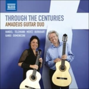 Through the Centuries - CD Audio di Amadeus Guitar Duo