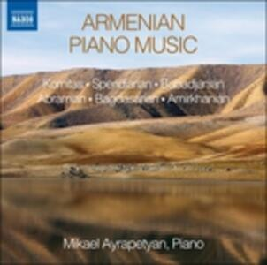 Armenian Piano Music - CD Audio di Mikael Ayrapetyan