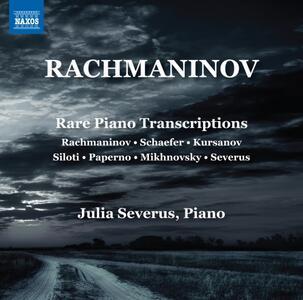 Trascrizioni rare per pianoforte - CD Audio di Sergej Vasilevich Rachmaninov,Julia Severus