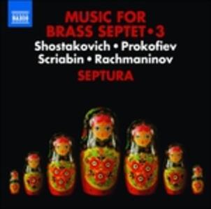 Musica per settetto di ottoni - CD Audio di Sergej Sergeevic Prokofiev,Sergej Vasilevich Rachmaninov,Alexander Nikolayevich Scriabin,Dmitri Shostakovich