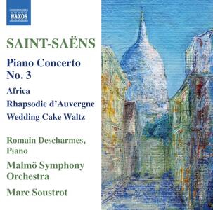 Concerto per pianoforte n.3 op.29 - Rhapsodie d'Auvergne op.73 - CD Audio di Camille Saint-Saëns,Malmö Symphony Orchestra,Marc Soustrot