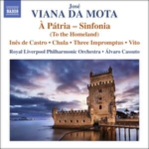 À Pátria - Inês De Castro - CD Audio di José Vianna Da Motta
