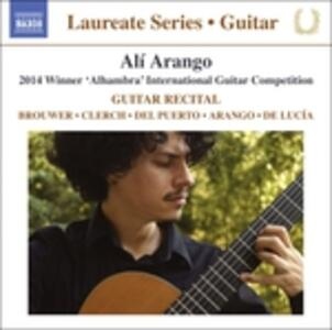"Alí Arango - Vincitore Del Concorso ""alhambra"" 2014 - Laureate Series - CD Audio di Alí Arango"