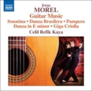 Musica per chitarra - CD Audio di Jorge Morel