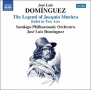 La Leyenda de Joaquín Murieta - CD Audio di José Luis Dominguez
