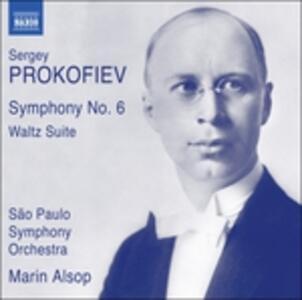 Sinfonia n.6 op.111 - Waltz Suite - CD Audio di Sergej Sergeevic Prokofiev