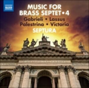 Music for Brass Septet vol.4 - CD Audio di Septura