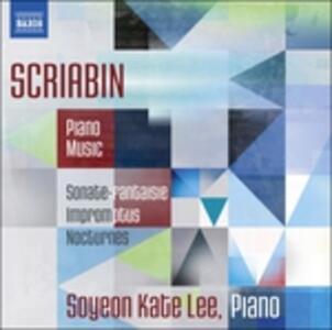 Sonata Fantasia - Improvvisi - Notturni - CD Audio di Alexander Nikolayevich Scriabin,Soyeon Kate Lee