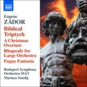 Biblical Triptych - CD Audio di Eugene Zador