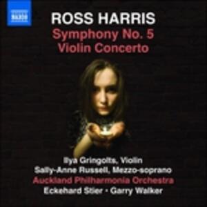 Sinfonia n.5 - Concerto per violino - CD Audio di Ross Harris