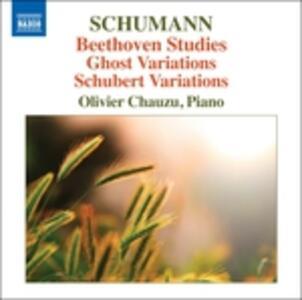 Studi su un tema di Beethoven - Geistervariationen - Variazioni su un tema di Schubert - CD Audio di Robert Schumann