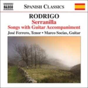 Serranilla. Liriche con accompagnamento - CD Audio di Joaquin Rodrigo