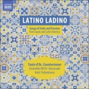 Latino Ladino. Songs of Exile and Passion - CD Audio