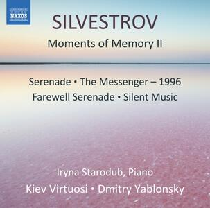 Moments of Memory II - Serenade - Silent Music - The Messanger - 1996 - CD Audio di Valentin Silvestrov