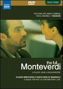 Claudio Monteverdi. The Full Monteverdi. Madrigals, Book 4 (DVD) - DVD di Claudio Monteverdi,Robert Hollingworth