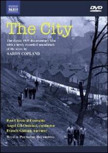 The City (DVD) - DVD di Aaron Copland