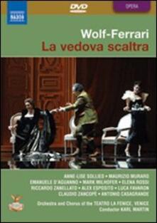 Ermanno Wolf-Ferrari. La vedova scaltra (2 DVD) - DVD di Ermanno Wolf-Ferrari,Karl Martin