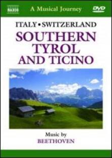 A Musical Journey. Italy & Switzerland. Southern Tyrol and Ticino (DVD) - DVD di Takako Nishizaki