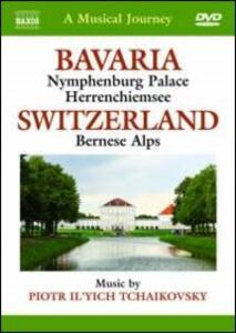 A Musical Journey. Bavaria & Switzerland - DVD