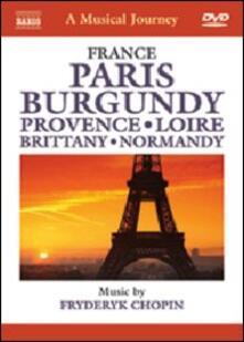 A Musical Journey. France: Paris, The Seine, Les Tuileries, Opera, Sacre-Coeur - DVD