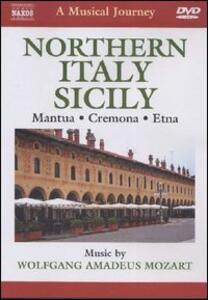 Wolfgang Amadeus Mozart. A Musical Jouney. Italia del nord e Sicilia - DVD