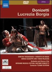 Gaetano Donizetti. Lucrezia Borgia (DVD) - DVD di Gaetano Donizetti