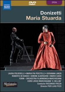 Gaetano Donizetti. Maria Stuarda (DVD) - DVD di Gaetano Donizetti,Laura Polverelli