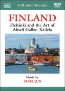 A Musical Journey. Finland. Helsinki e l'arte di Akseli Gallen-Kallela - DVD