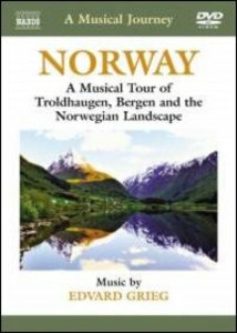Film A Musical Journey. Norway. A Musical Tour of Troldhaugen, Bergen and the Norwegian