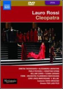 Lauro Rossi. Cleopatra (DVD) - DVD di Lauro Rossi,Alessandro Liberatore