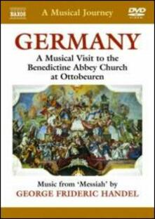 A Musical Journey. Germany. A Musical Visit to the Benedictine Abbey Church at Ott (DVD) - DVD di Georg Friedrich Händel