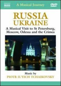 A Musical Journey: Russia & Ukraine. St Petersburg, Moscow, Odessa and the Crimea - DVD