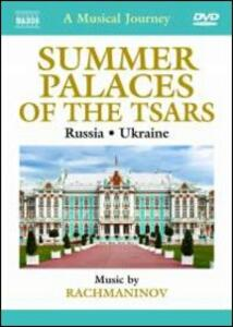 A Musical Journey. Summer Palaces of the Tsars. Russia and Ukraine - DVD