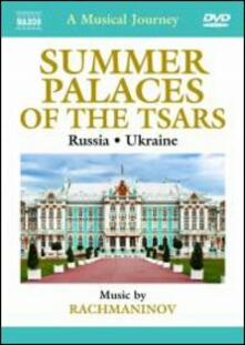 A Musical Journey. Summer Palaces of the Tsars. Russia and Ukraine (DVD) - DVD