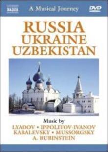 A Musical Journey: Russia, Ukraine & Uzbekistan - DVD