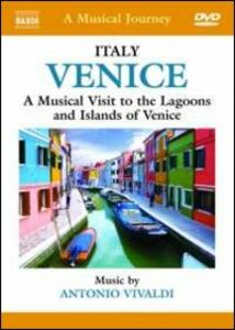 A Musical Journey: Venice. A Musical Visit to the Lagoons and Islands of Venice - DVD