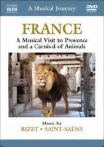 A Musical Journey: France. A Musical Visit to Provence and a Carnival of Animals - DVD