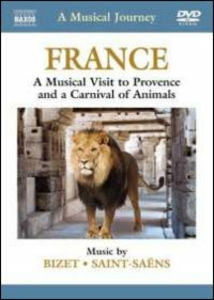 Film A Musical Journey: France. A Musical Visit to Provence and a Carnival of Animals
